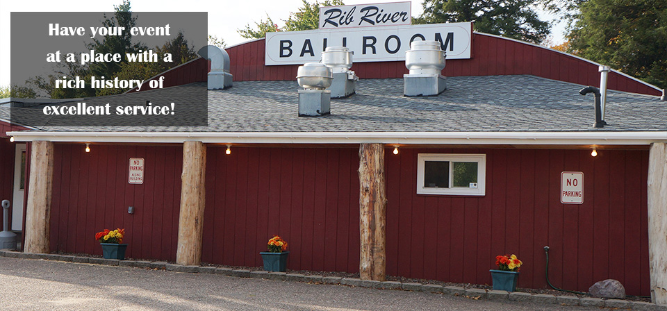 Front view of Rib River Ballroom in Marathon Wisconsin